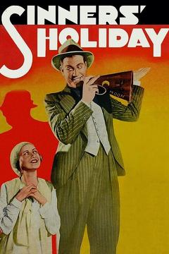 Best Crime Movies of 1930 : Sinners' Holiday