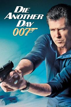 Best Adventure Movies of 2002 : Die Another Day
