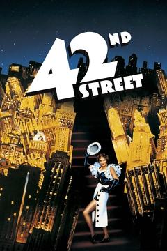 Best Movies of 1933 : 42nd Street