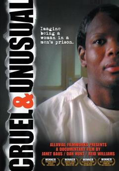 Best Documentary Movies of 2006 : Cruel and Unusual