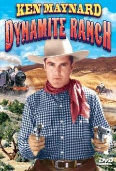 Best Western Movies of 1932 : Dynamite Ranch