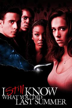 Best Horror Movies of 1998 : I Still Know What You Did Last Summer
