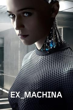 Best Science Fiction Movies of 2015 : Ex Machina
