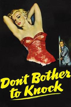 Best Thriller Movies of 1952 : Don't Bother to Knock
