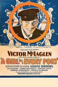 Best Action Movies of 1928 : A Girl in Every Port