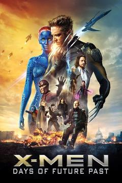 Best Adventure Movies of 2014 : X-Men: Days of Future Past