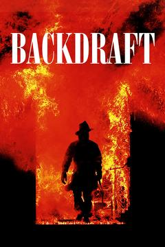 Best Action Movies of 1991 : Backdraft