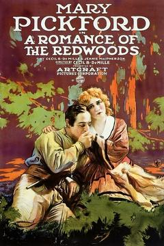 Best Adventure Movies of 1917 : A Romance of the Redwoods
