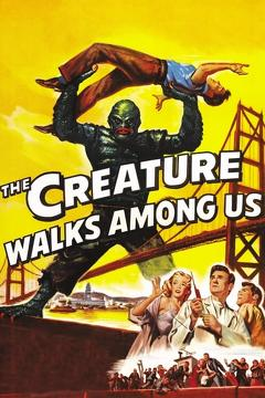 Best Horror Movies of 1956 : The Creature Walks Among Us