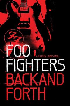 Best Music Movies of 2011 : Foo Fighters: Back and Forth