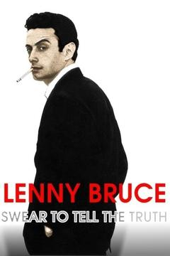 Best Documentary Movies of 1998 : Lenny Bruce: Swear to Tell the Truth
