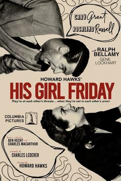 Best Drama Movies of 1940 : His Girl Friday