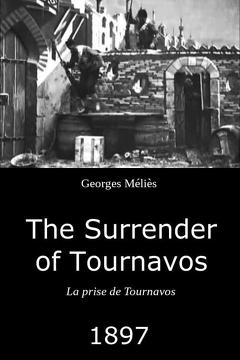 Best Movies of 1897 : The Surrender of Tournavos