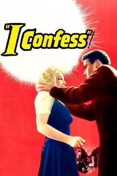 Best Drama Movies of 1953 : I Confess