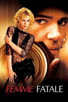 Best Crime Movies of 2002 : Femme Fatale