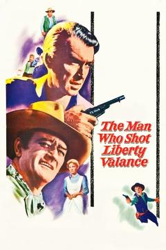 Best Western Movies of 1962 : The Man Who Shot Liberty Valance