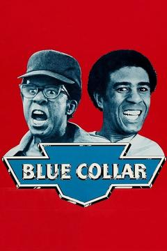 Best Crime Movies of 1978 : Blue Collar