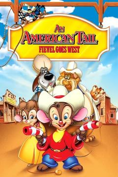 Best Adventure Movies of 1991 : An American Tail: Fievel Goes West
