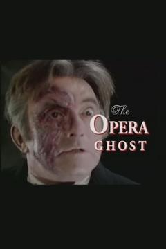 Best Documentary Movies of 2000 : The Opera Ghost: A Phantom Unmasked