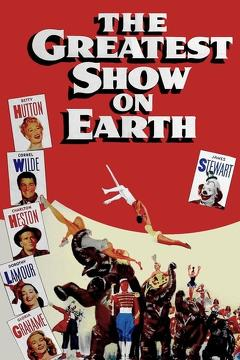 Best Comedy Movies of 1952 : The Greatest Show on Earth