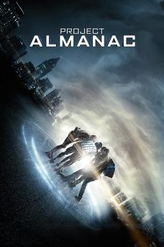 Best Science Fiction Movies of 2015 : Project Almanac
