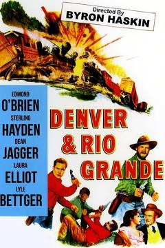 Best Adventure Movies of 1952 : Denver and Rio Grande