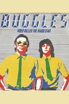 Best Music Movies of 1979 : The Buggles: Video Killed the Radio Star