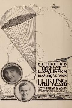 Best Adventure Movies of 1917 : Flirting with Death
