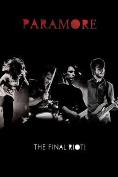 Best Music Movies of 2008 : Paramore: The Final Riot!