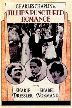 Best Drama Movies of 1914 : Tillie's Punctured Romance
