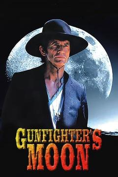 Best Western Movies of 1997 : Gunfighter's Moon