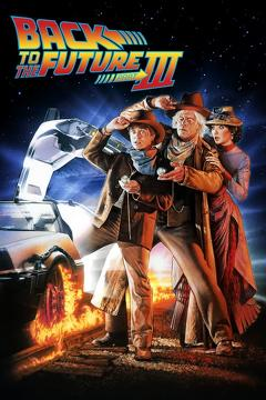 Best Adventure Movies of 1990 : Back to the Future Part III