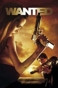 Best Crime Movies of 2008 : Wanted