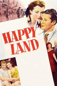 Best Drama Movies of 1943 : Happy Land