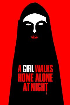 Best Horror Movies of 2014 : A Girl Walks Home Alone at Night