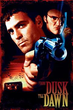 Best Action Movies of 1996 : From Dusk Till Dawn
