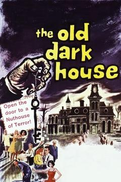 Best Mystery Movies of 1963 : The Old Dark House