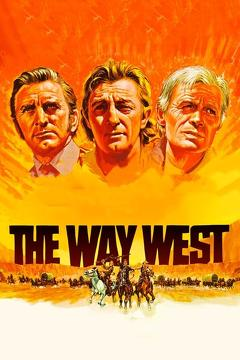 Best Western Movies of 1967 : The Way West