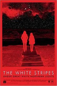 Best Documentary Movies of 2009 : The White Stripes: Under Great White Northern Lights