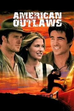 Best Western Movies of 2001 : American Outlaws