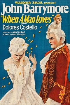 Best Romance Movies of 1927 : When a Man Loves