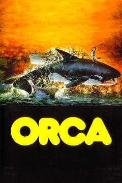 Best Adventure Movies of 1977 : Orca: The Killer Whale
