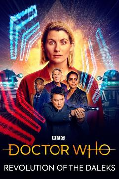Best Adventure Movies of This Year: Doctor Who: Revolution of the Daleks