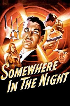 Best Mystery Movies of 1946 : Somewhere in the Night