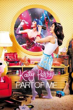 Best Music Movies of 2012 : Katy Perry: Part of Me