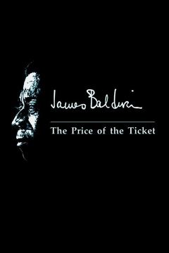 Best Documentary Movies of 1989 : James Baldwin: The Price of the Ticket