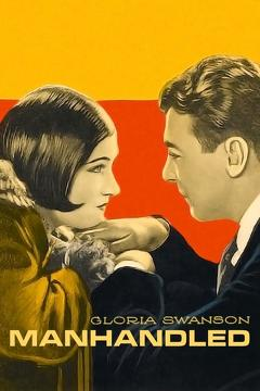 Best Drama Movies of 1924 : Manhandled