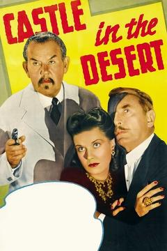 Best Crime Movies of 1942 : Castle in the Desert