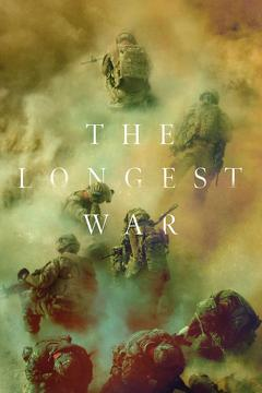 Best War Movies of This Year: The Longest War