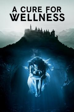 Best Horror Movies of 2016 : A Cure for Wellness